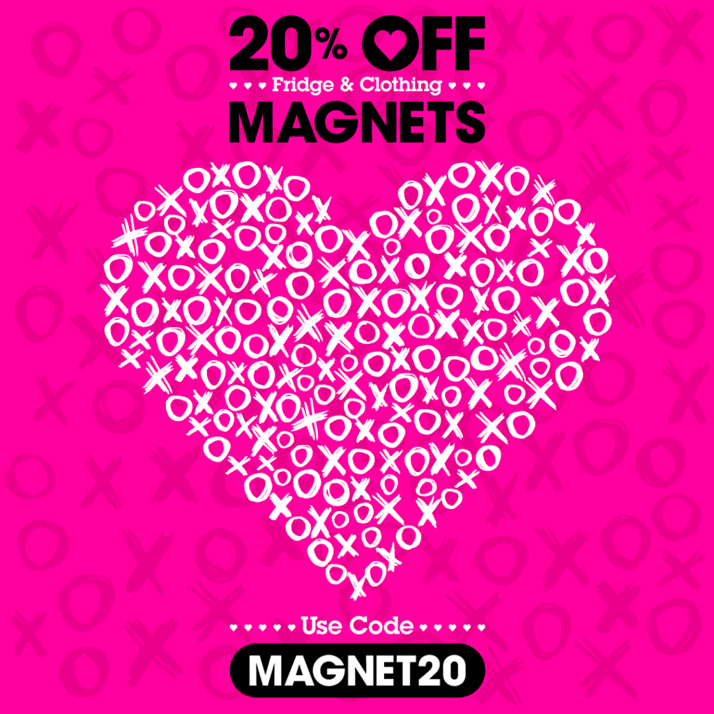 20% OFF Fridge Magnets and Clothing Magnets with code MAGNET20