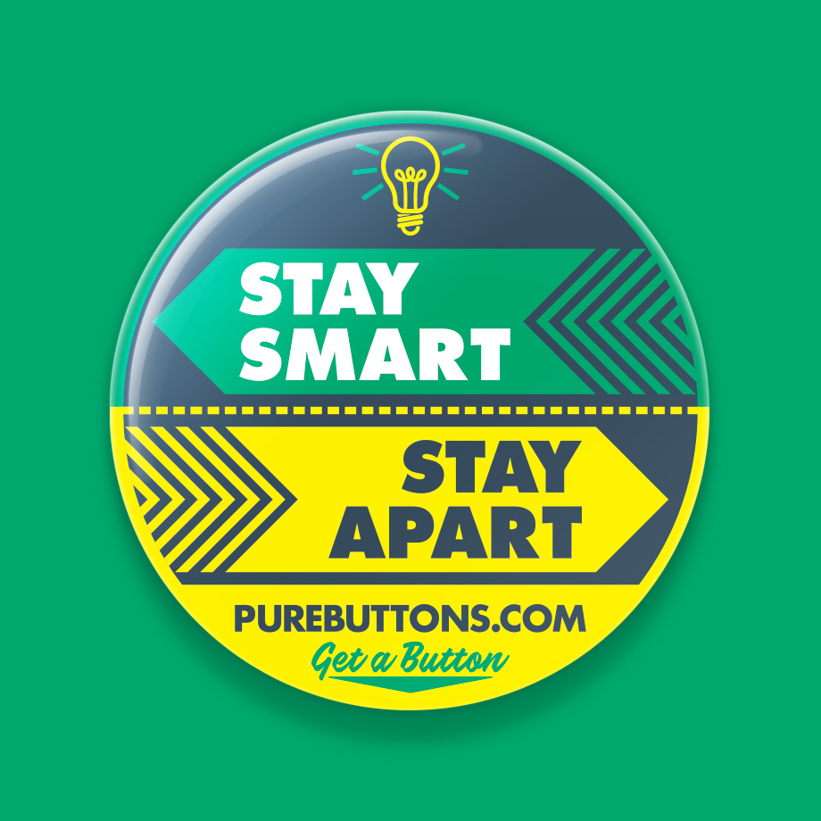 Stay Smart, Stay Apart Coronavirus Awareness Button