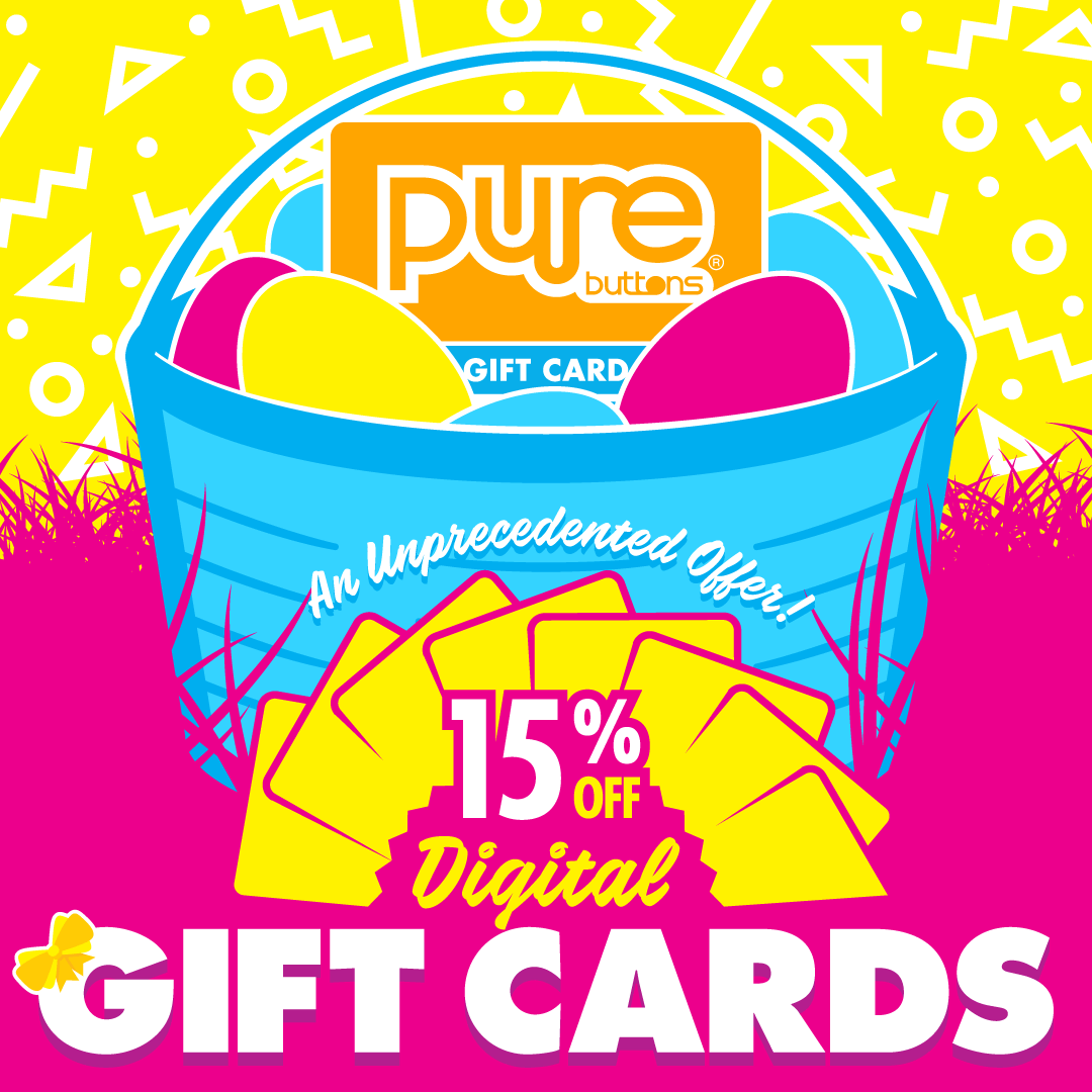 15% OFF Pure Buttons Gift Cards with code SPRING