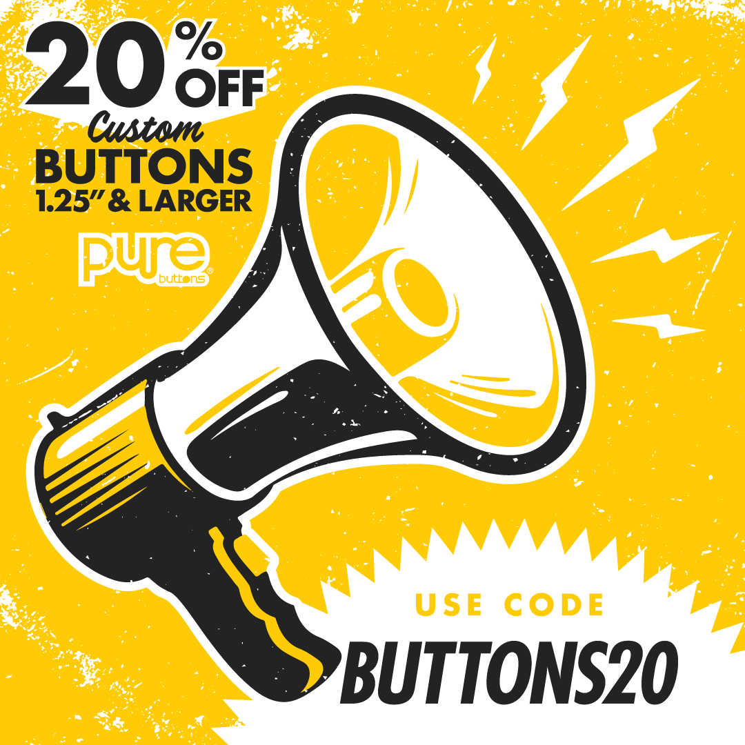 20% OFF Custom Buttons with code BUTTONS20