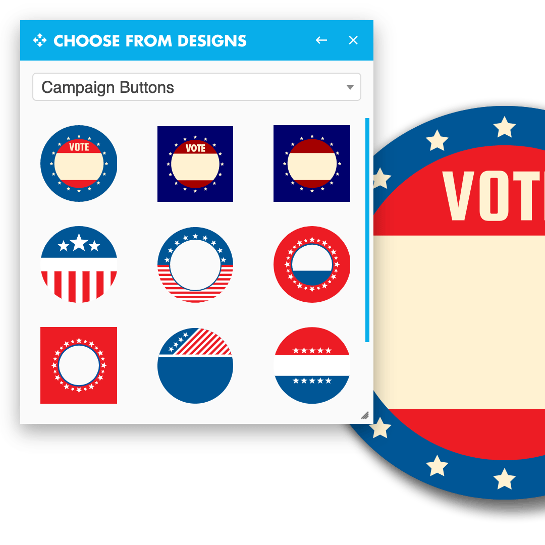 Campaign Button Designs now found in our free online customizer tool!