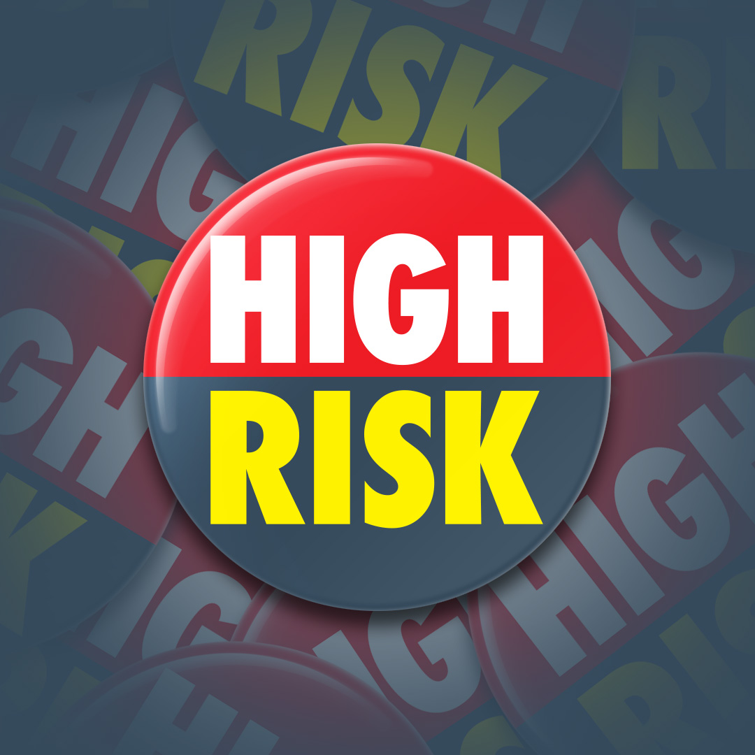 High Risk Button