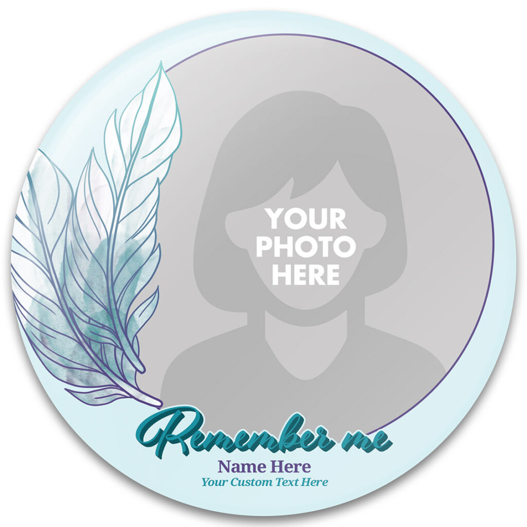 Remember Me Memorial Buttons Template
