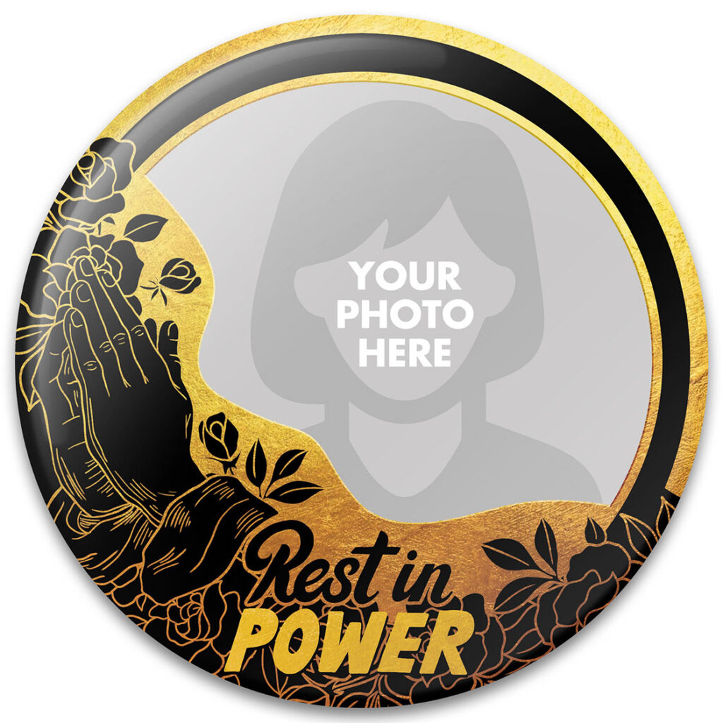 Rest In Power Memorial Buttons Template